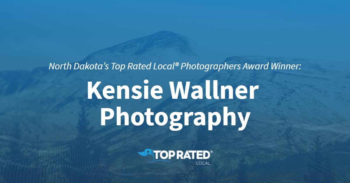 North Dakota's Top Rated Local® Photographers Award Winner: Kensie Wallner Photography