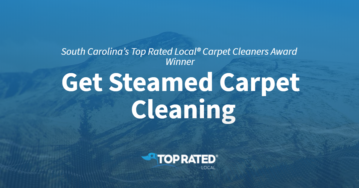 South Carolina's Top Rated Local® Carpet Cleaners Award Winner: Get Steamed Carpet Cleaning