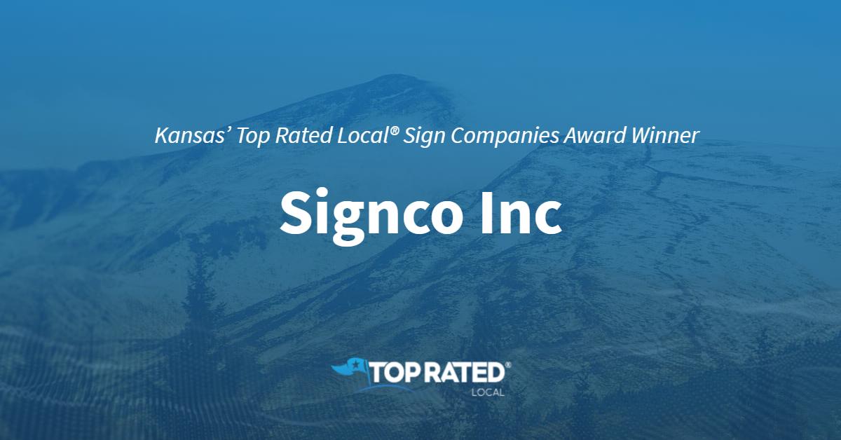 Kansas' Top Rated Local® Sign Companies Award Winner: Signco Inc