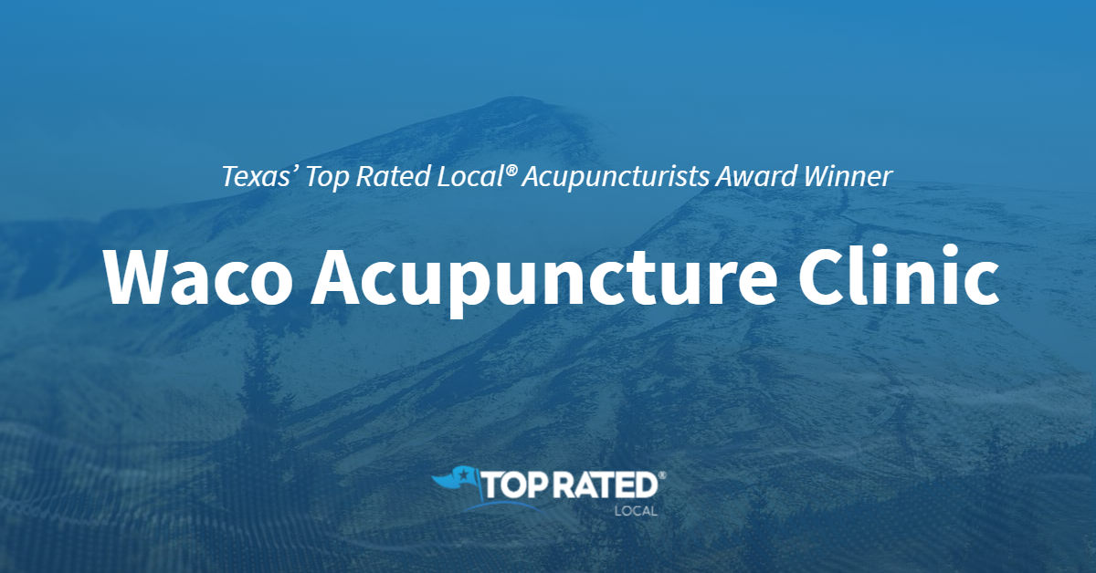 Texas' Top Rated Local® Acupuncturists Award Winner: Waco Acupuncture Clinic