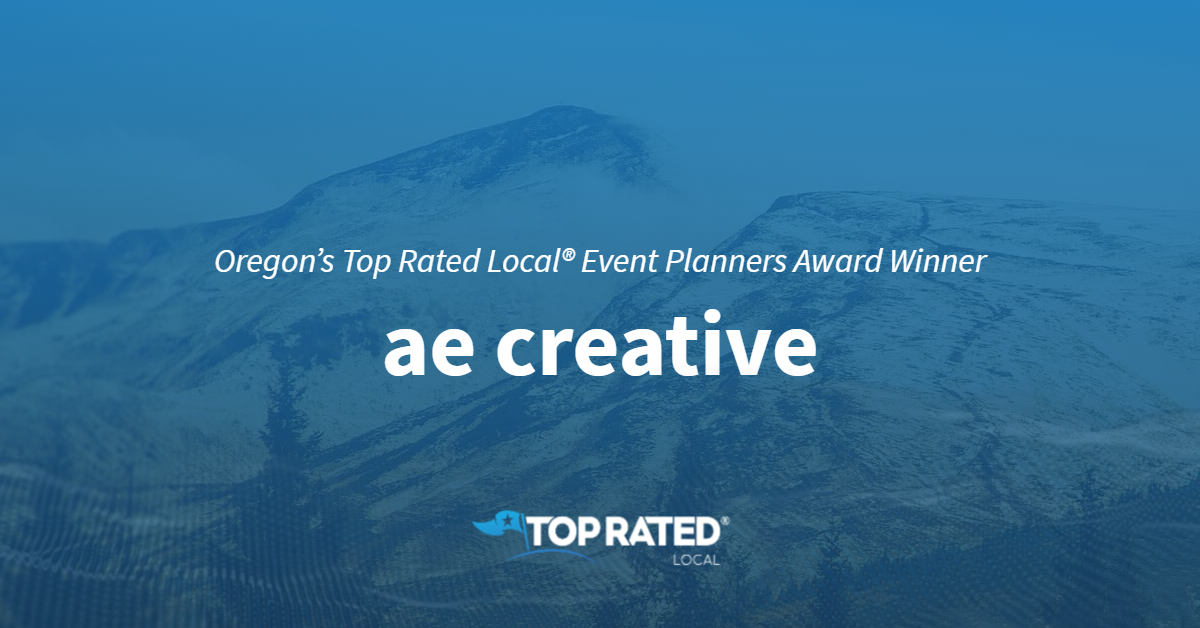 Oregon's Top Rated Local® Event Planners Award Winner: ae creative