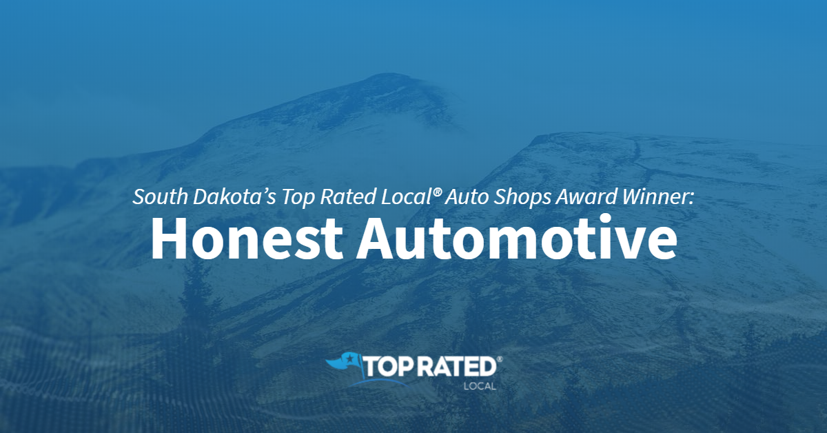 South Dakota's Top Rated Local® Auto Shops Award Winner: Honest Automotive