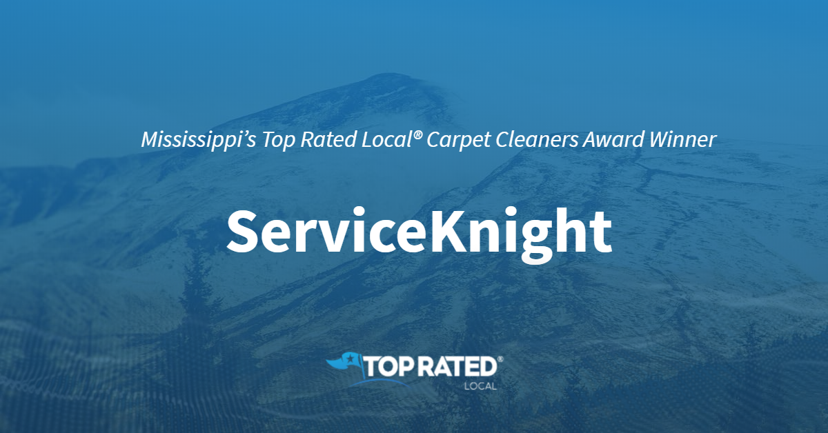Mississippi's Top Rated Local® Carpet Cleaners Award Winner: ServiceKnight