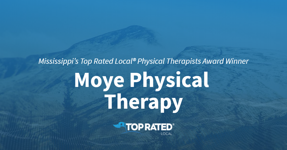 Mississippi's Top Rated Local® Physical Therapists Award Winner: Moye Physical Therapy