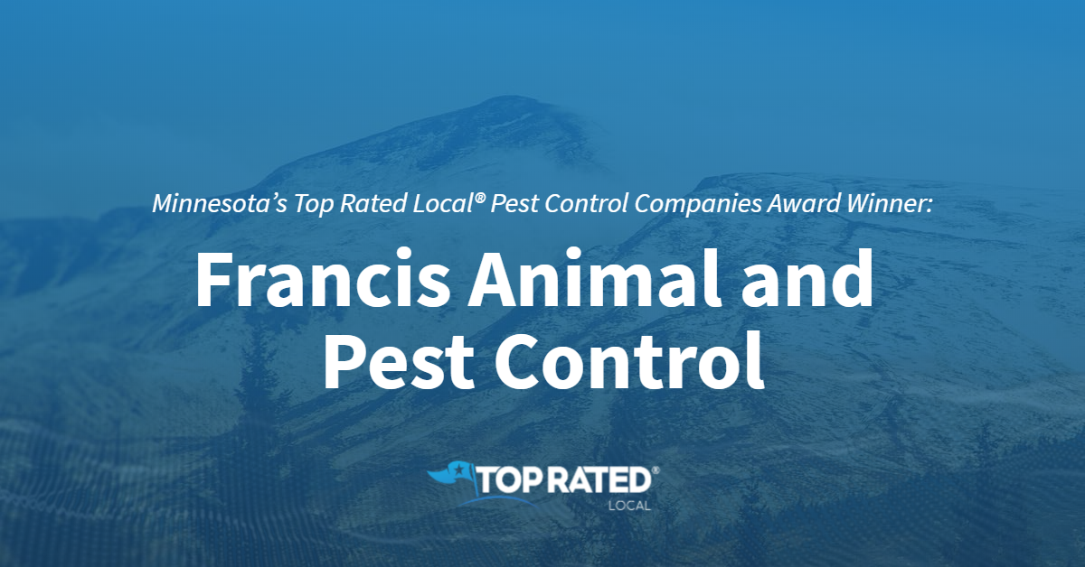 Minnesota's Top Rated Local® Pest Control Companies Award Winner: Francis Animal and Pest Control