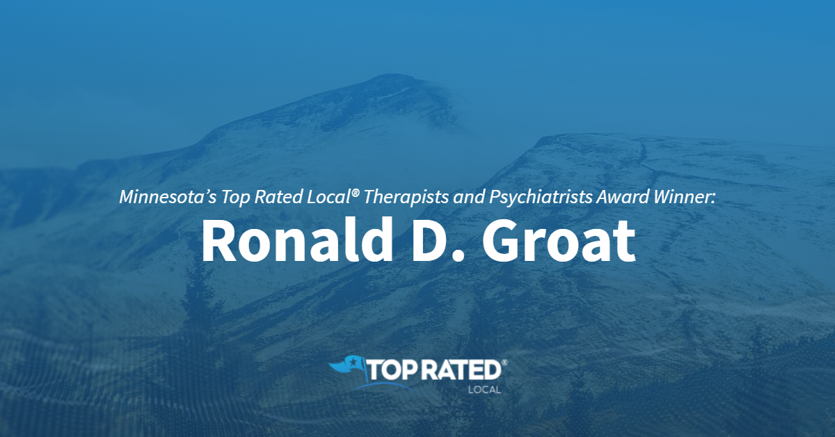 Minnesota's Top Rated Local® Therapists and Psychiatrists Award Winner: Ronald D. Groat