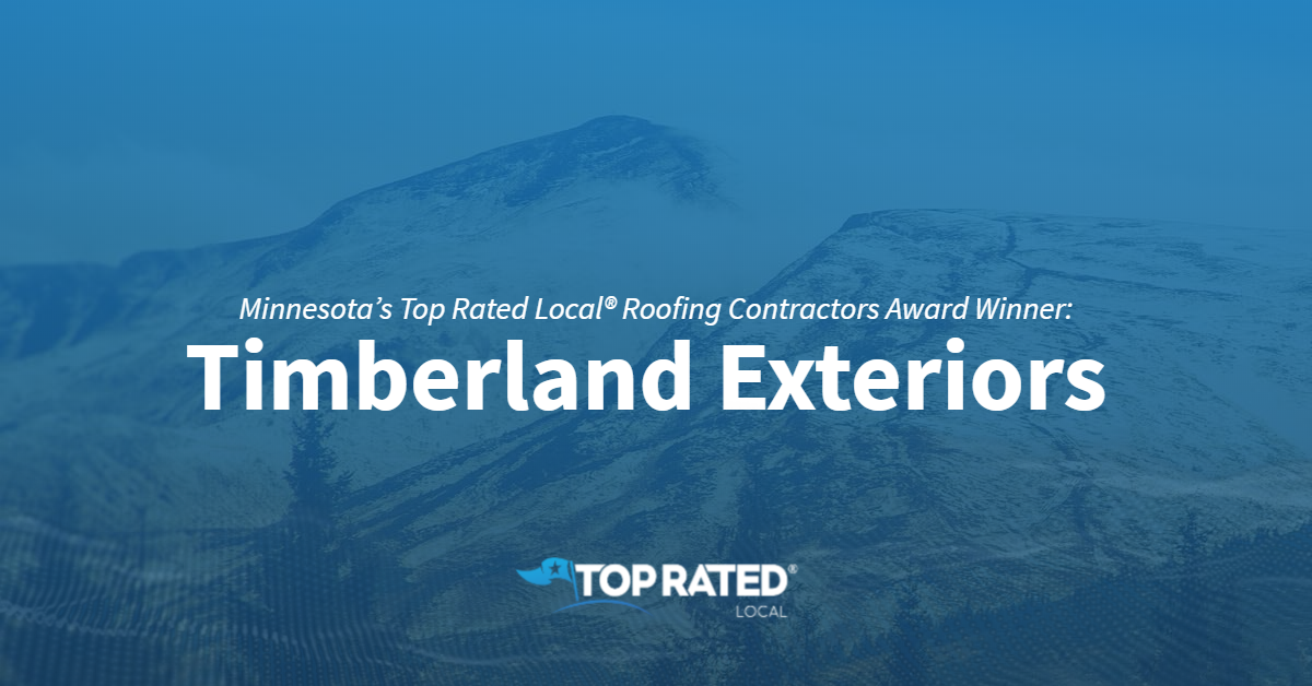 Minnesota's Top Rated Local® Roofing Contractors Award Winner: Timberland Exteriors