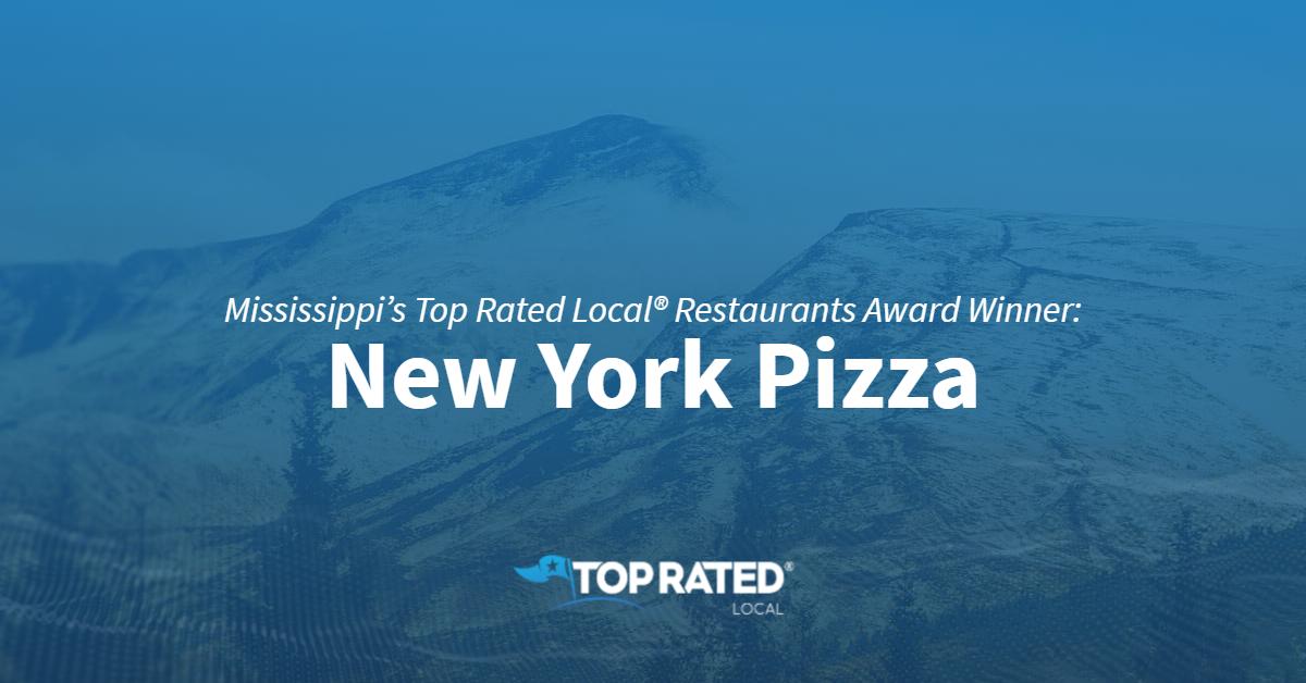 Mississippi's Top Rated Local® Restaurants Award Winner: New York Pizza