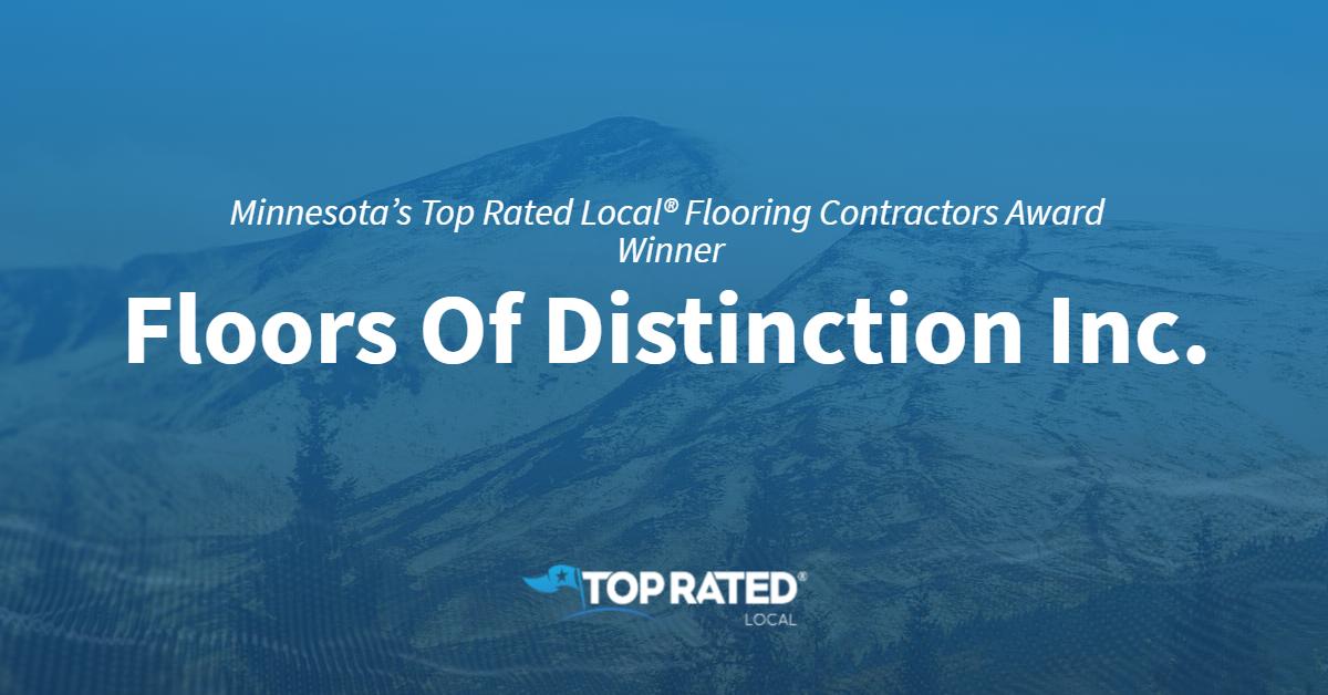 Minnesota's Top Rated Local® Flooring Contractors Award Winner: Floors Of Distinction Inc.