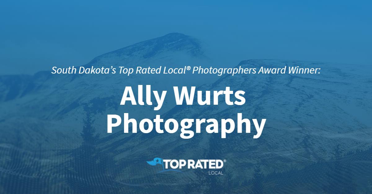South Dakota's Top Rated Local® Photographers Award Winner: Ally Wurts Photography