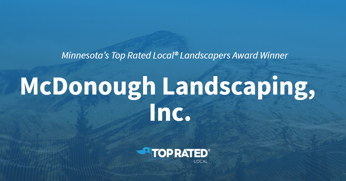 Minnesota's Top Rated Local® Landscapers Award Winner: McDonough Landscaping, Inc.