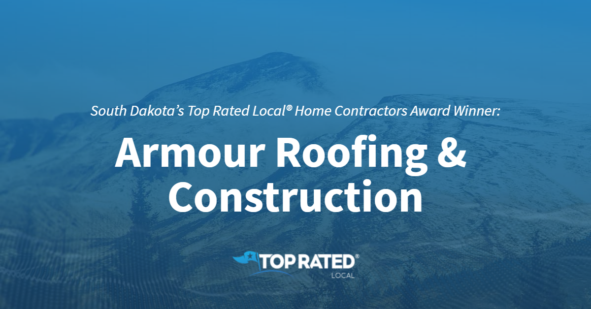 South Dakota's Top Rated Local® Home Contractors Award Winner