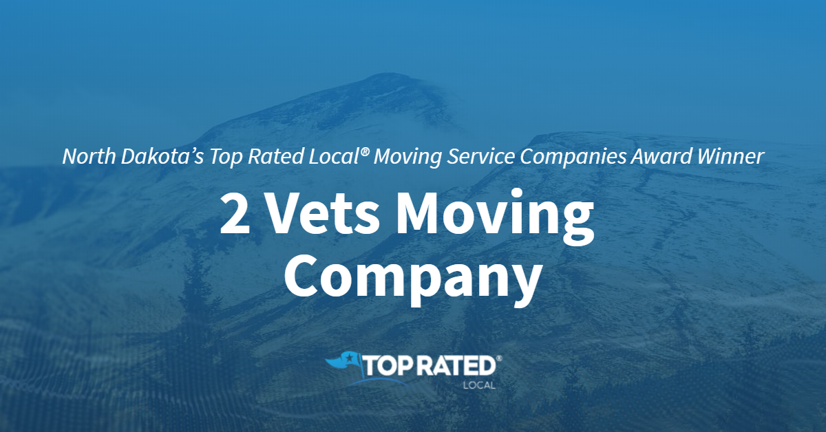 North Dakota's Top Rated Local® Moving Service Companies Award Winner: 2 Vets Moving Company
