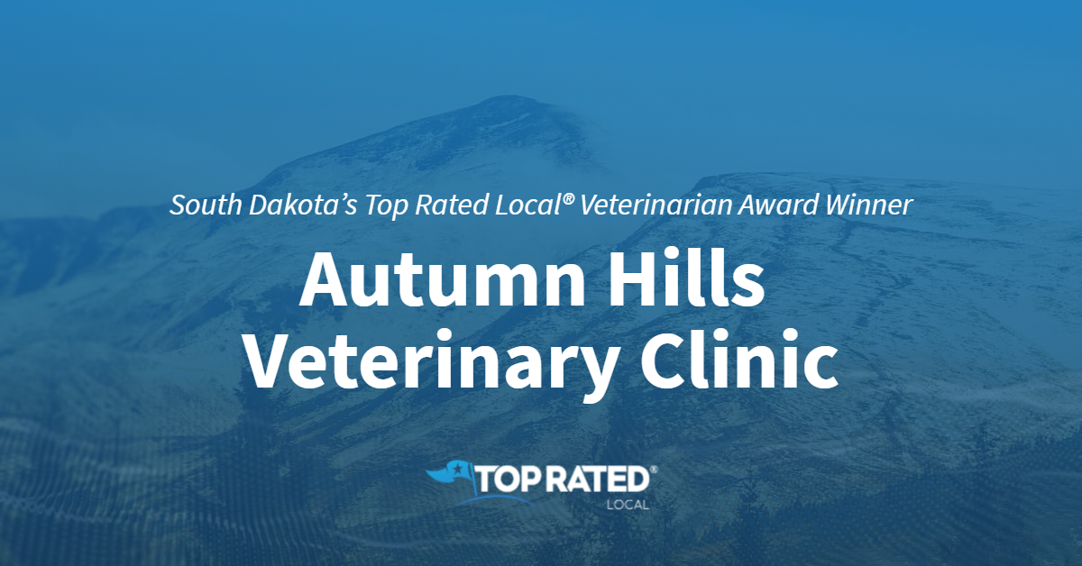 South Dakota's Top Rated Local® Veterinarian Award Winner: Autumn Hills Veterinary Clinic