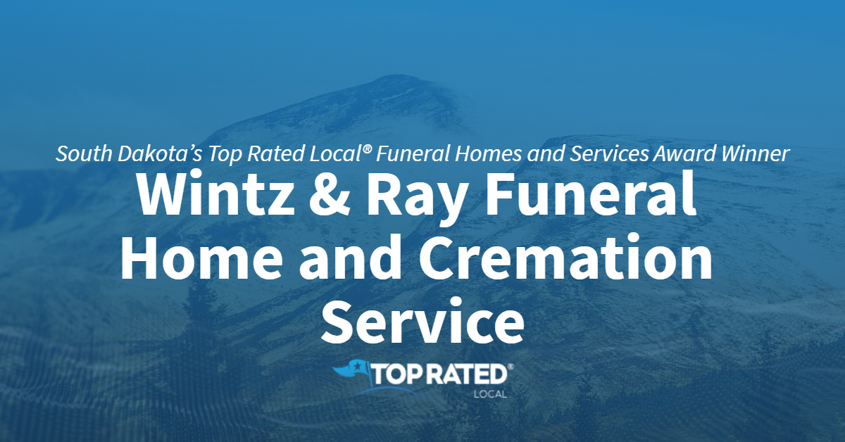 South Dakota's Top Rated Local® Funeral Homes and Services Award Winner: Wintz & Ray Funeral Home and Cremation Service