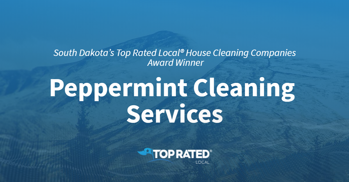South Dakota's Top Rated Local® House Cleaning Companies Award Winner: Peppermint Cleaning Services