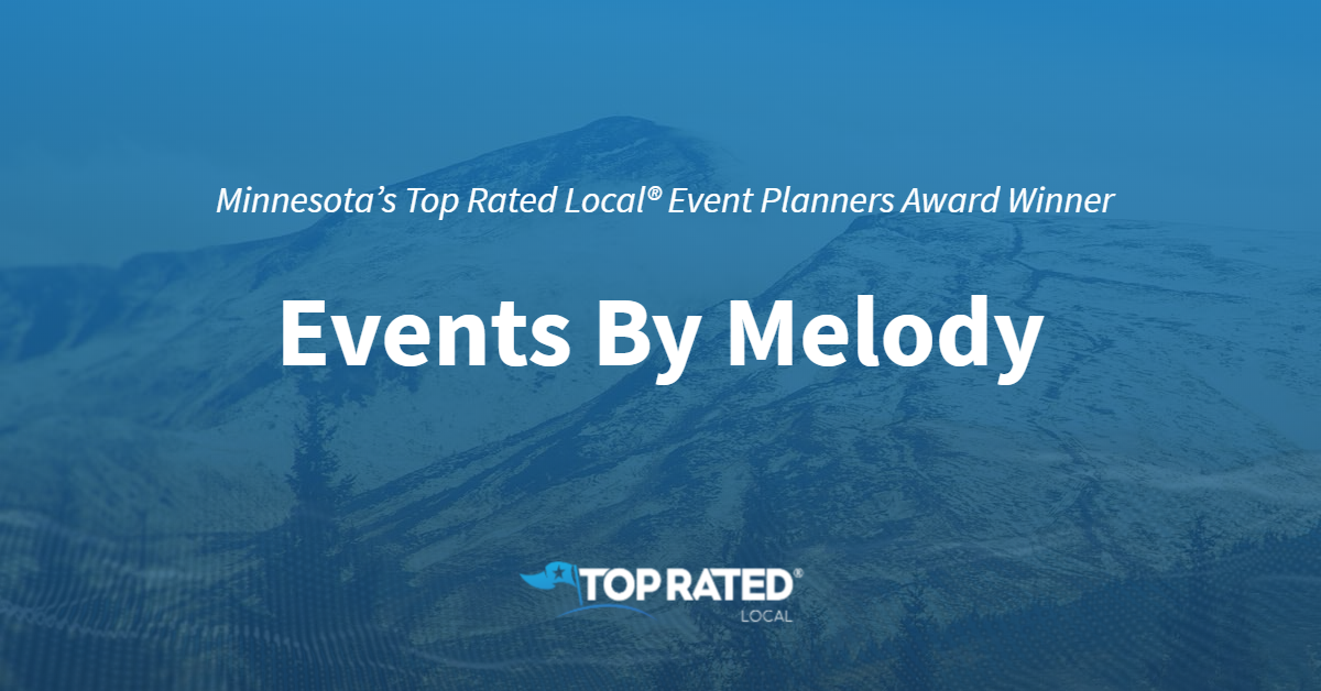 Minnesota's Top Rated Local® Event Planners Award Winner: Events By Melody
