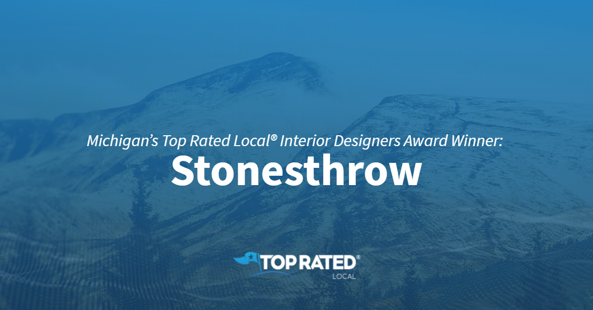 Michigan's Top Rated Local® Interior Designers Award Winner: Stonesthrow