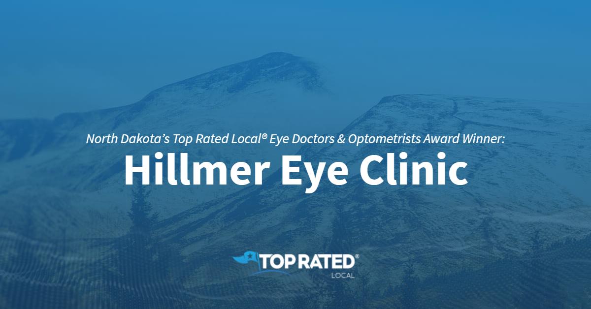 North Dakota's Top Rated Local® Eye Doctors & Optometrists Award Winner: Hillmer Eye Clinic