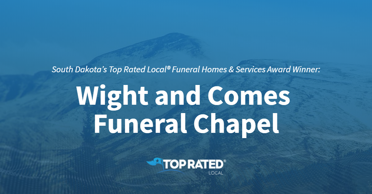 South Dakota's Top Rated Local® Funeral Homes & Services Award Winner: Wight and Comes Funeral Chapel