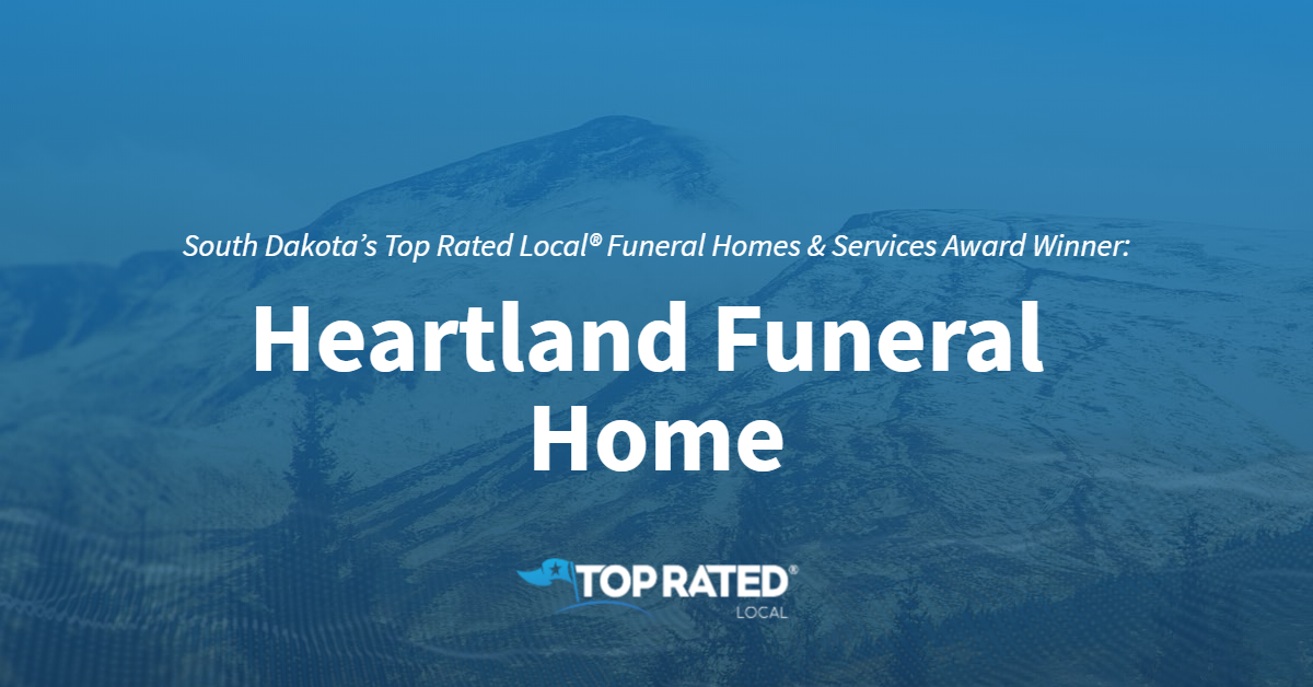 South Dakota's Top Rated Local® Funeral Homes & Services Award Winner: Heartland Funeral Home