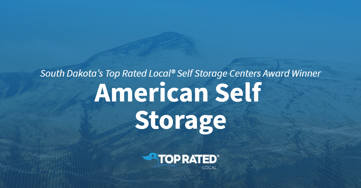 South Dakota's Top Rated Local® Self Storage Centers Award Winner: American Self Storage