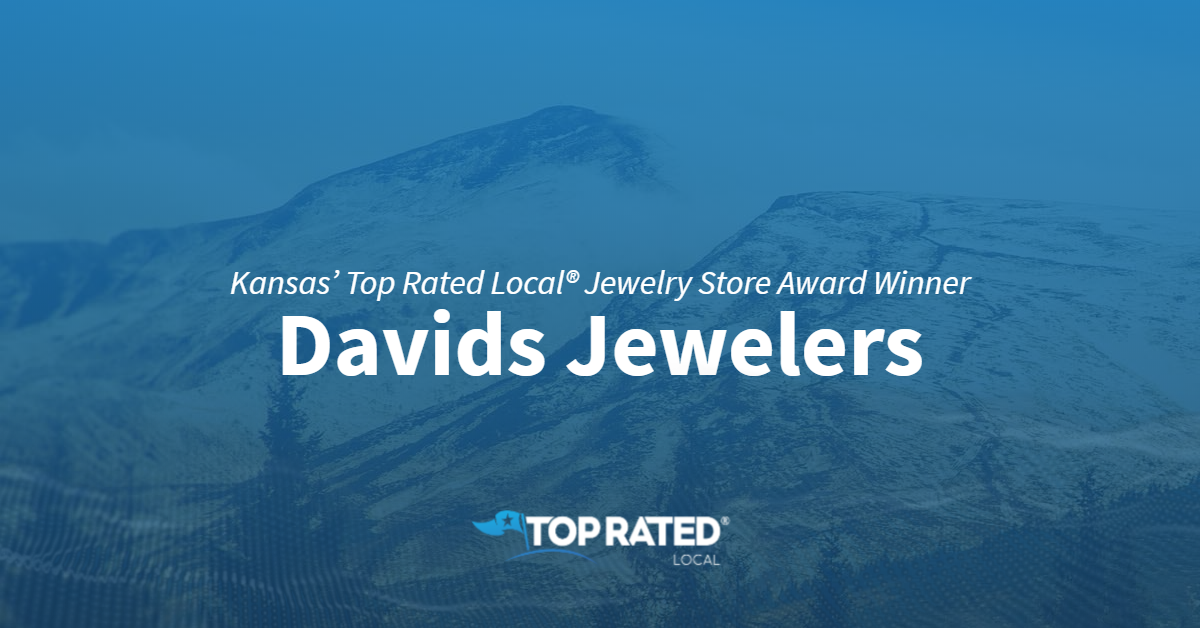 Kansas' Top Rated Local® Jewelry Store Award Winner: Davids Jewelers