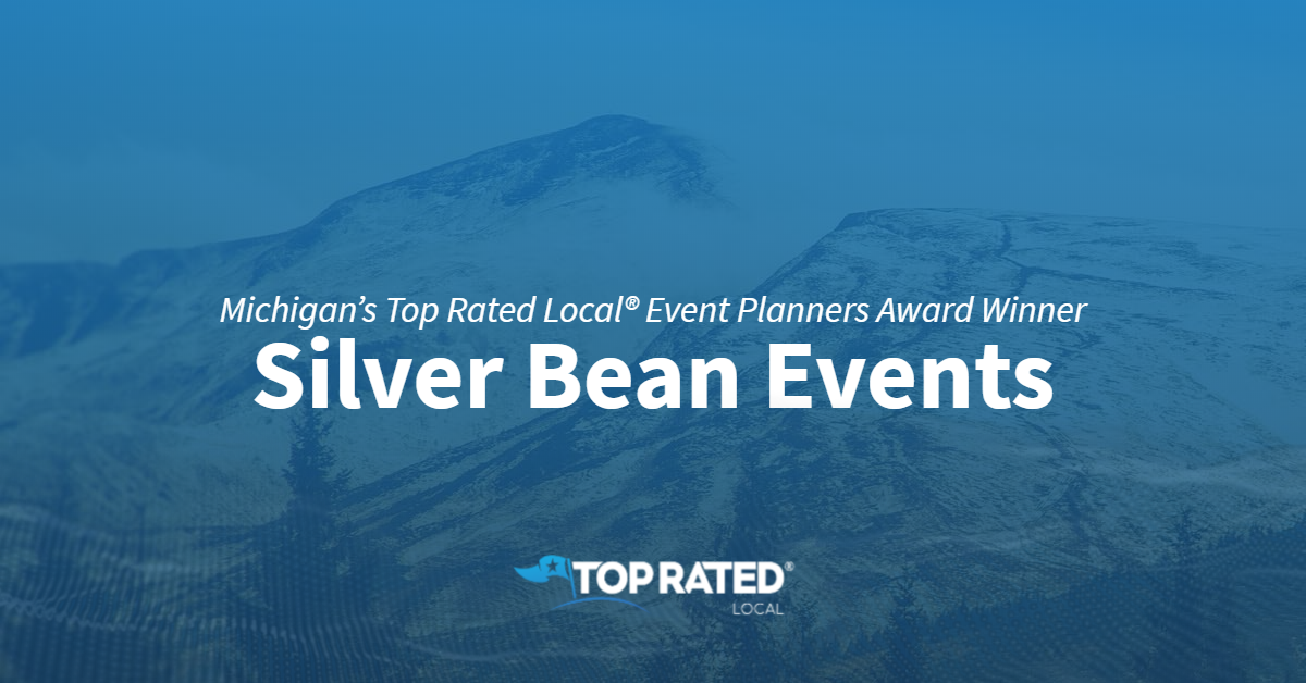 Michigan's Top Rated Local® Event Planners Award Winner: Silver Bean Events