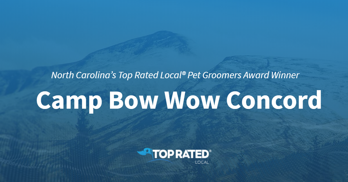 North Carolina's Top Rated Local® Pet Groomers Award Winner: Camp Bow Wow Concord