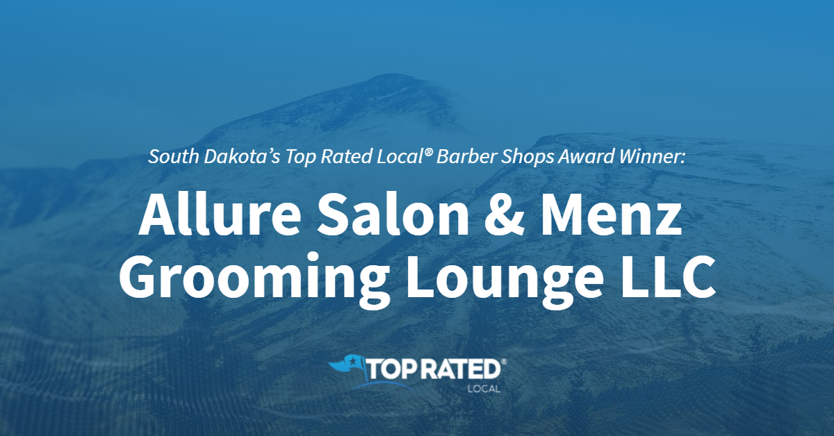 South Dakota's Top Rated Local® Barber Shops Award Winner: Allure Salon & Menz Grooming Lounge LLC