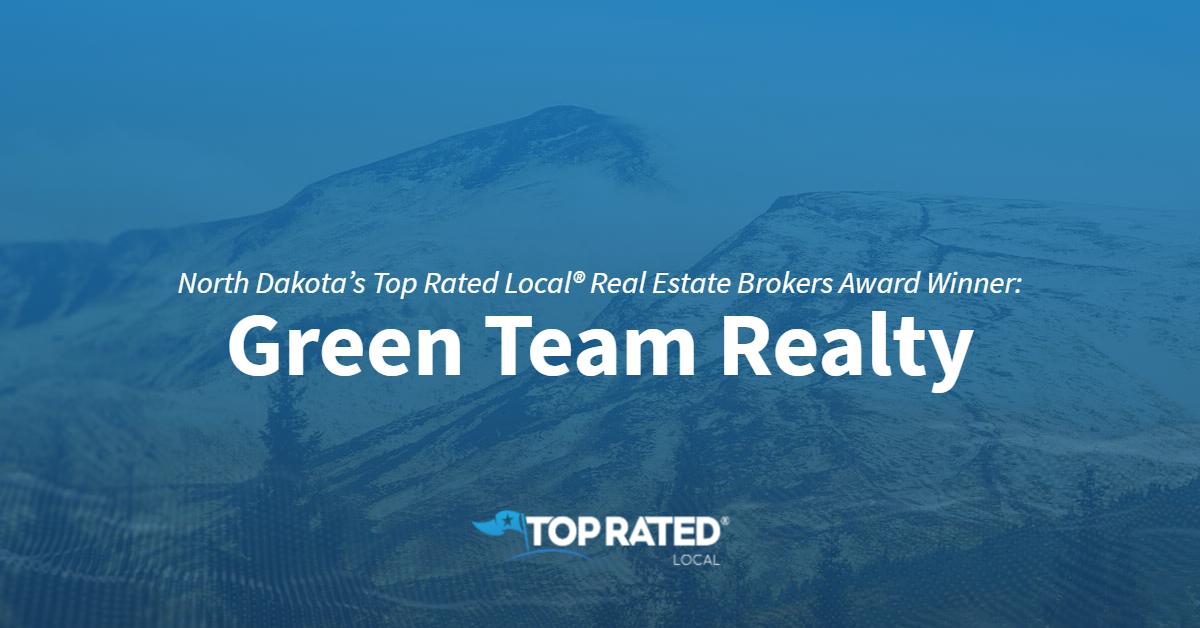 North Dakota's Top Rated Local® Real Estate Brokers Award Winner: Green Team Realty