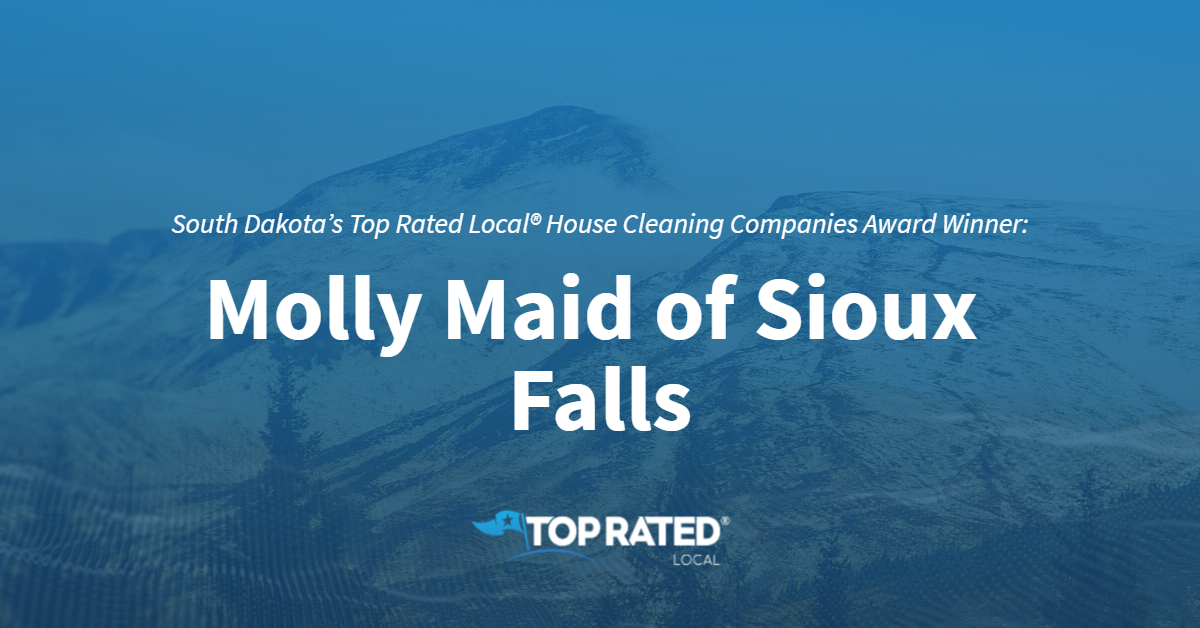 South Dakota's Top Rated Local® House Cleaning Companies Award Winner: Molly Maid of Sioux Falls