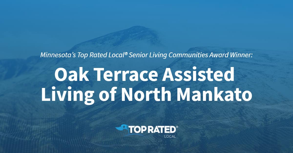 Minnesota's Top Rated Local® Senior Living Communities Award Winner: Oak Terrace Assisted Living of North Mankato