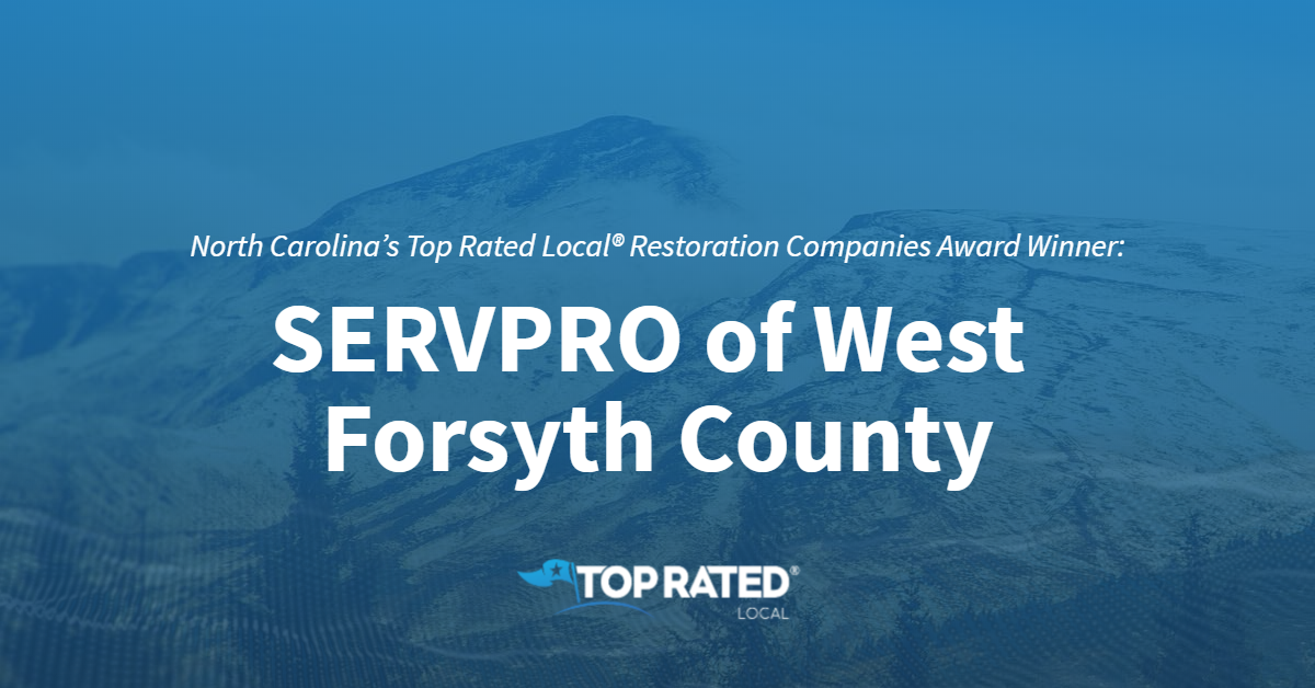 North Carolina's Top Rated Local® Restoration Companies Award Winner: SERVPRO of West Forsyth County