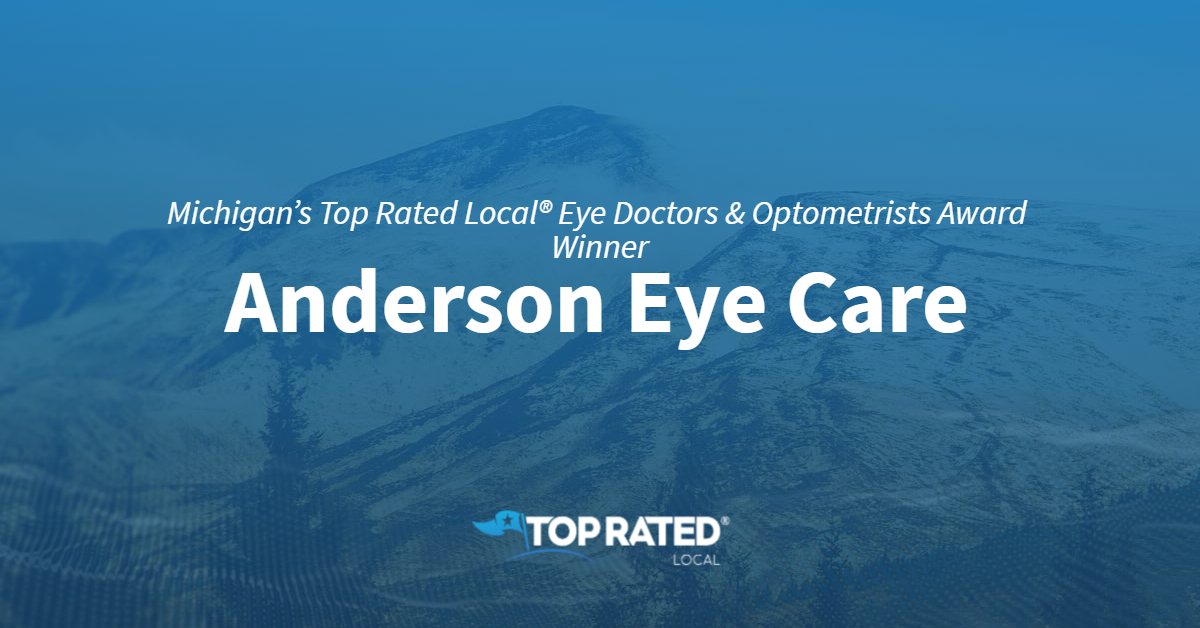 Michigan's Top Rated Local® Eye Doctors & Optometrists Award Winner: Anderson Eye Care