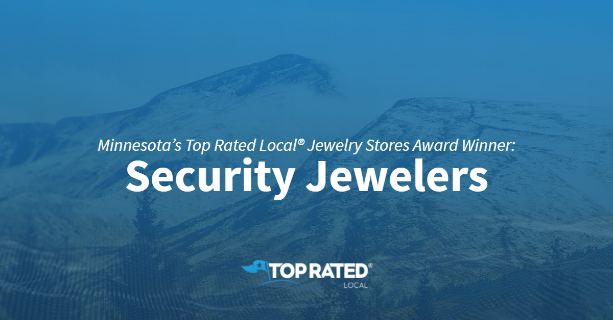 Minnesota's Top Rated Local® Jewelry Stores Award Winner: Security Jewelers