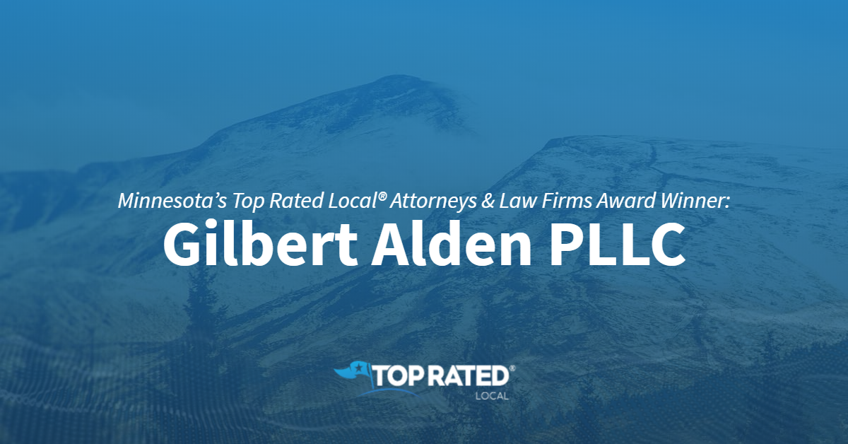Minnesota's Top Rated Local® Attorneys & Law Firms Award Winner: Gilbert Alden PLLC