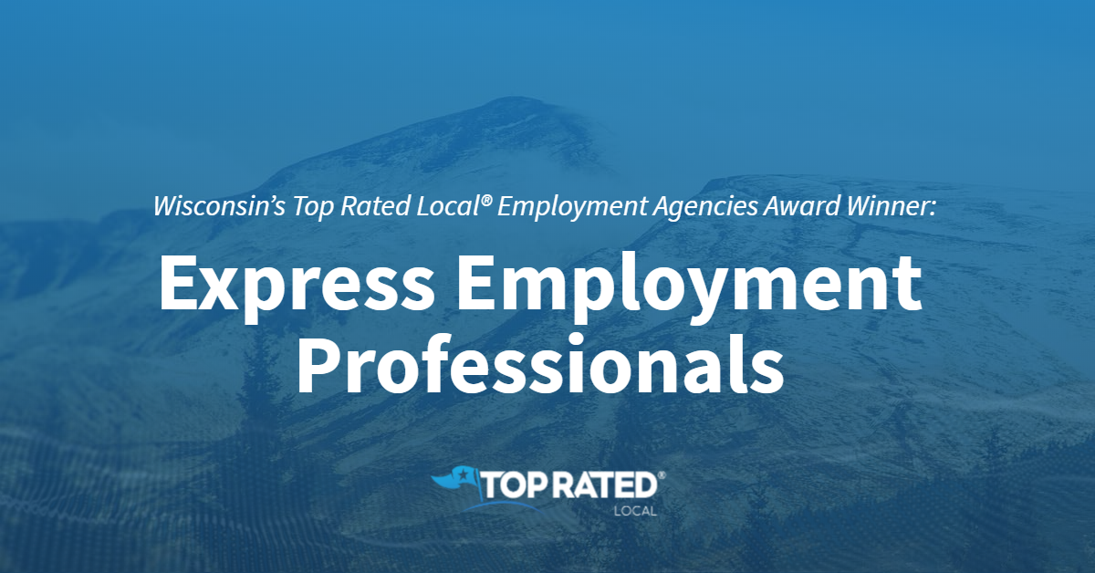 Wisconsin's Top Rated Local® Employment Agencies Award Winner: Express Employment Professionals