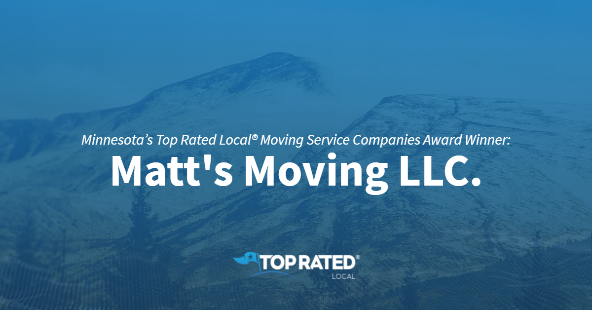 Minnesota's Top Rated Local® Moving Service Companies Award Winner: Matt's Moving LLC.