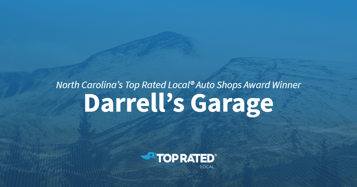 North Carolina's Top Rated Local® Auto Shops Award Winner: Darrell's Garage