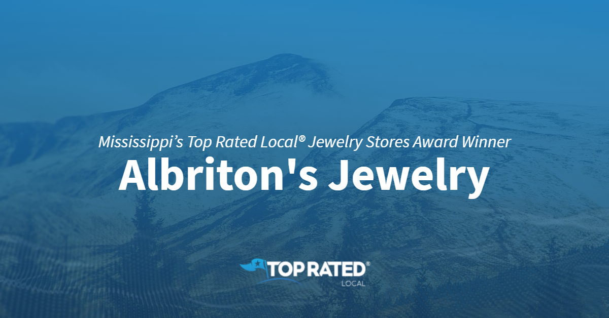 Mississippi's Top Rated Local® Jewelry Stores Award Winner: Albriton's Jewelry