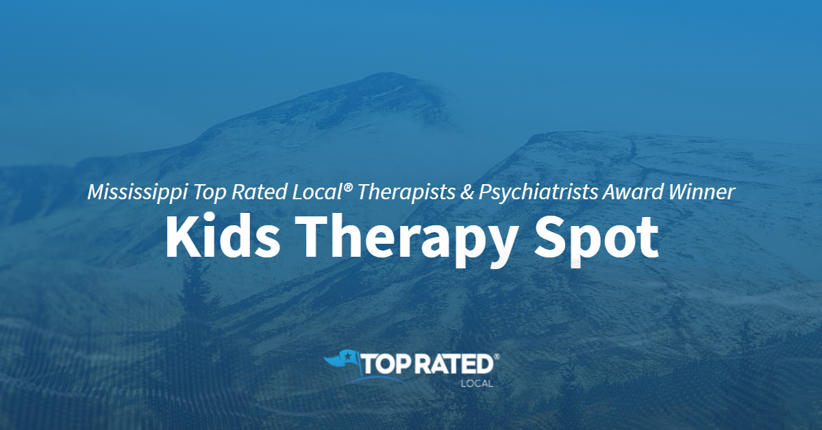 Mississippi Top Rated Local® Therapists & Psychiatrists Award Winner: Kids Therapy Spot