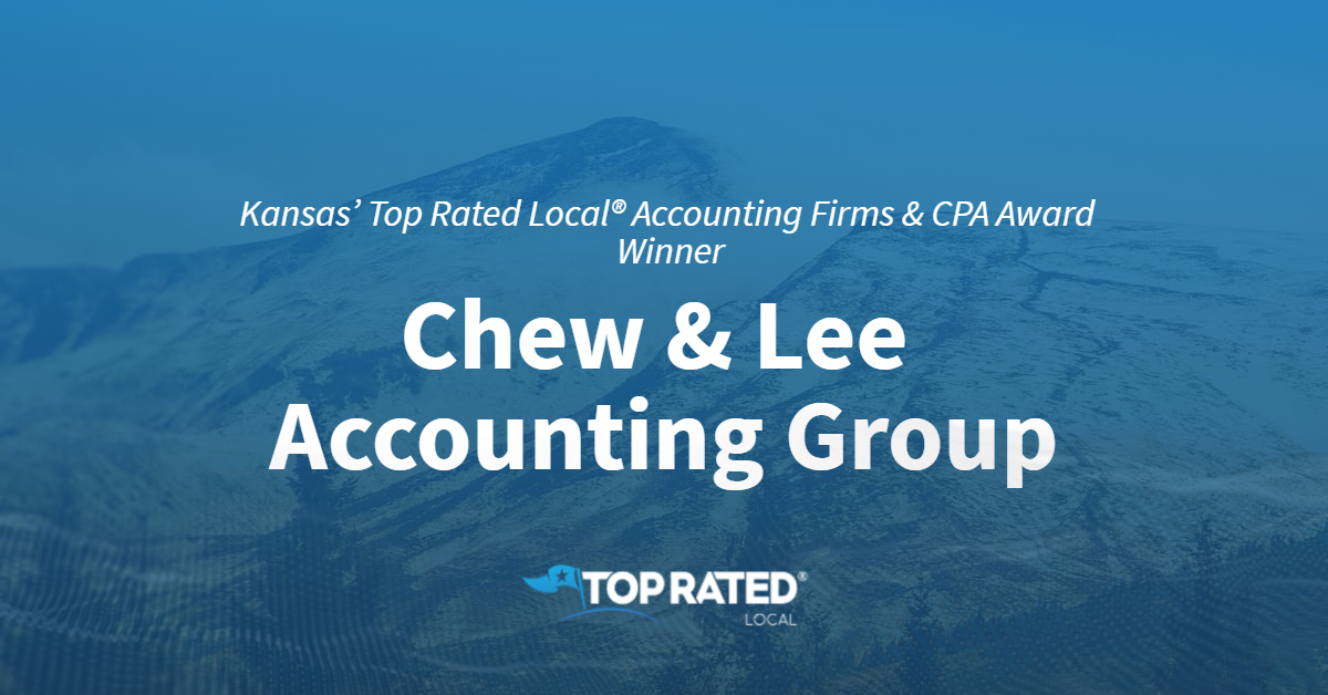 Kansas' Top Rated Local® Accounting Firms & CPA Award Winner: Chew & Lee Accounting Group