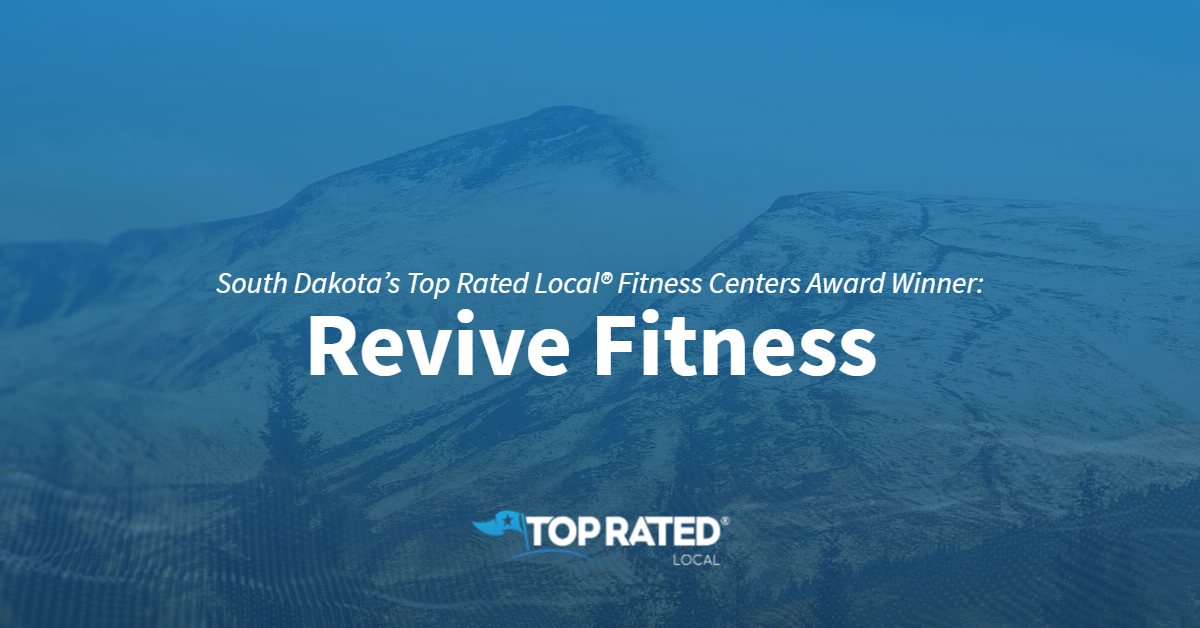 South Dakota's Top Rated Local® Fitness Centers Award Winner: Revive Fitness