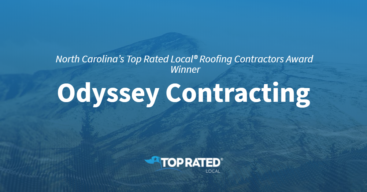 North Carolina's Top Rated Local® Roofing Contractors Award Winner: Odyssey Contracting