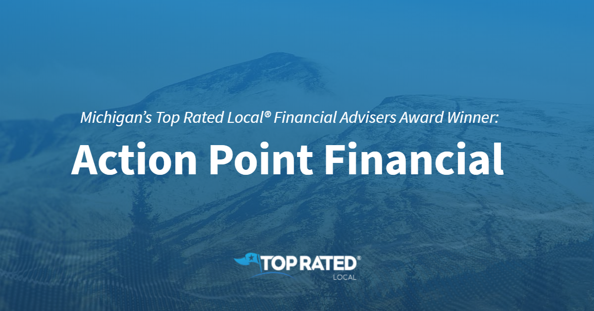 Michigan's Top Rated Local® Financial Advisers Award Winner: Action Point Financial