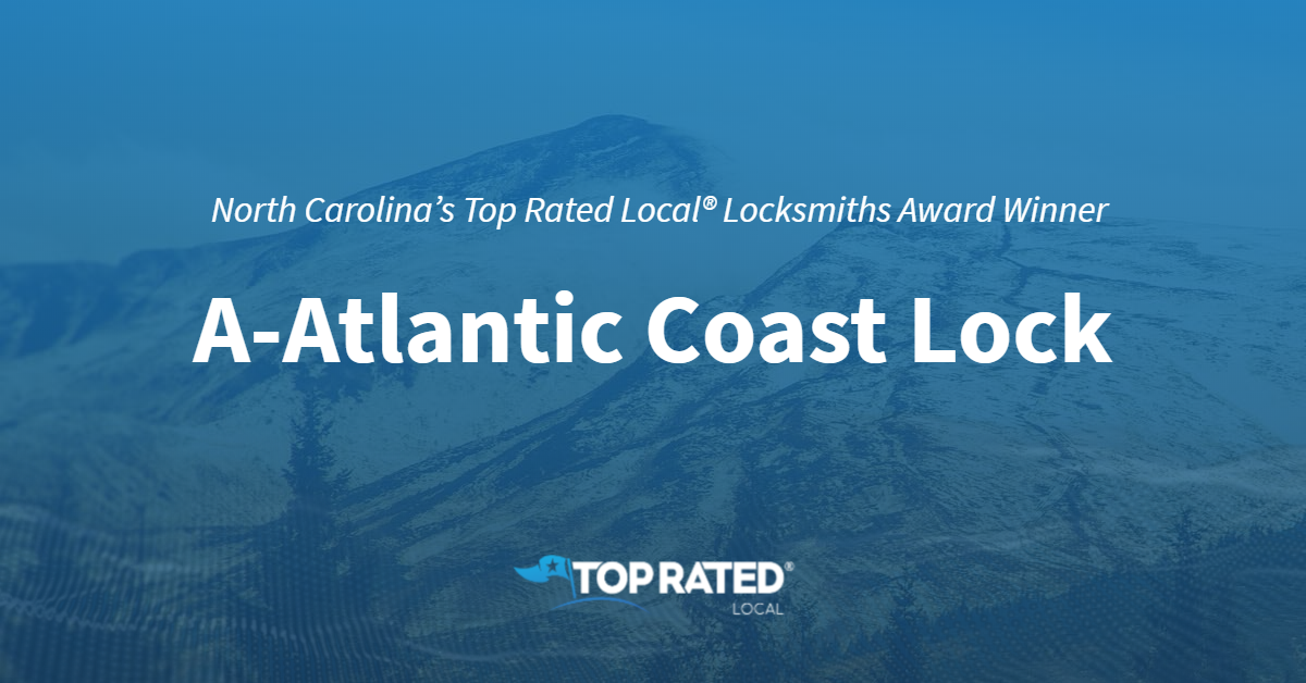 North Carolina's Top Rated Local® Locksmiths Award Winner: A-Atlantic Coast Lock