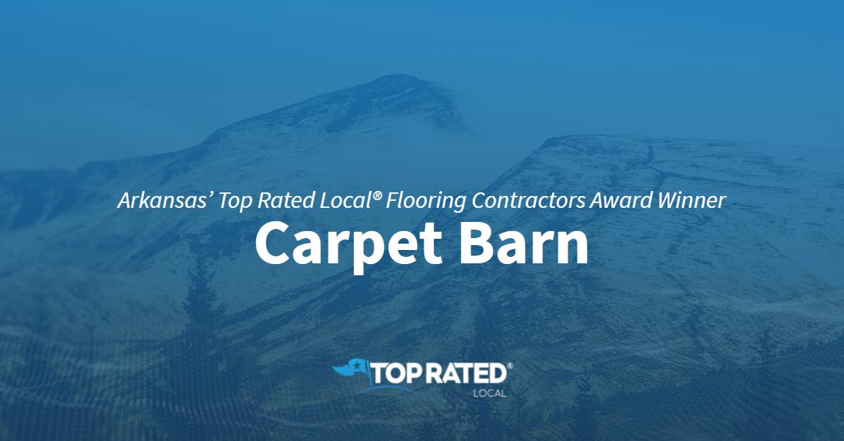 Arkansas' Top Rated Local® Flooring Contractors Award Winner: Carpet Barn