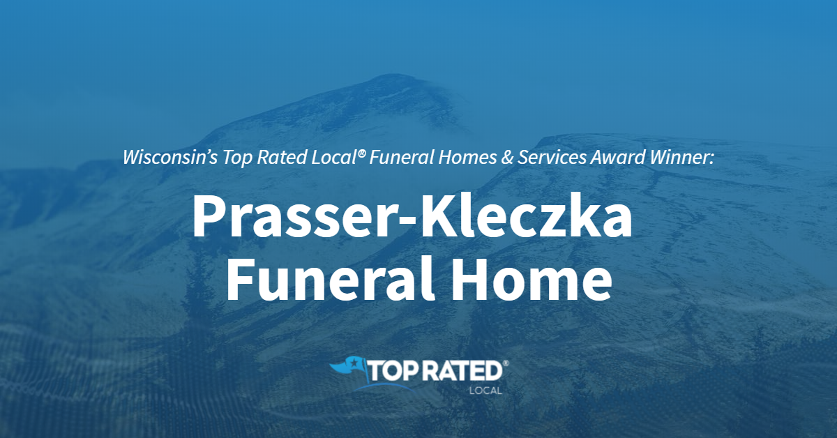 Wisconsin's Top Rated Local® Funeral Homes & Services Award Winner: Prasser-Kleczka Funeral Home