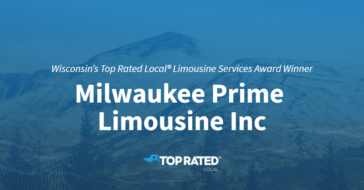 Wisconsin's Top Rated Local® Limousine Services Award Winner: Milwaukee Prime Limousine Inc